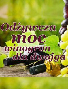 Odżywcza moc winogron